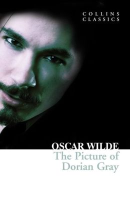 The Picture of Dorian Gray (Collins Classics)