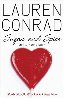 Sugar and Spice (L. A. Candy Series #3)