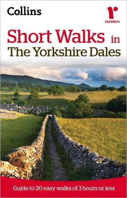 Collins Ramblers: Short Walks in the Yorkshire Dales