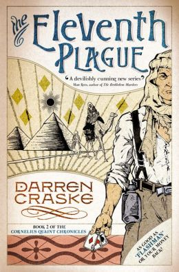 The Eleventh Plague (Cornelius Quaint Chronicles, Book 2)