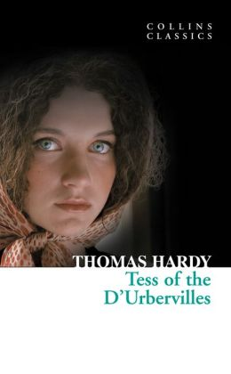 Tess of the D'Urbervilles (Collins Classics)