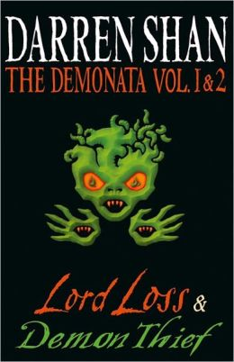 Lord Loss and Demon Thief (Demonata Series #1-2)