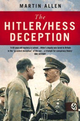 The Hitler-Hess Deception