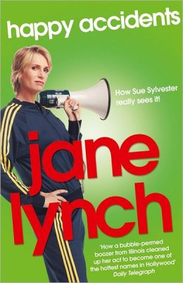 Happy Accidents. Jane Lynch