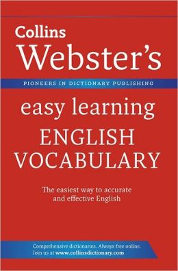 Collins Webster's Easy Learning English Vocabulary.