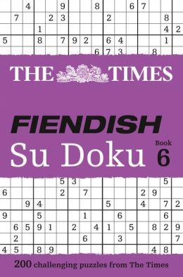 The Times Fiendish Su Doku Book 6