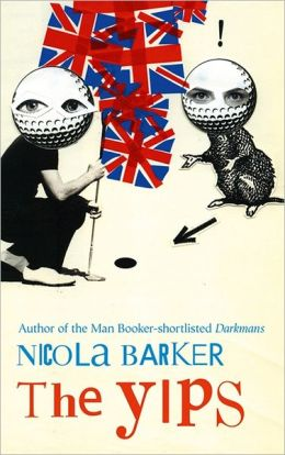 The Yips. by Nicola Barker