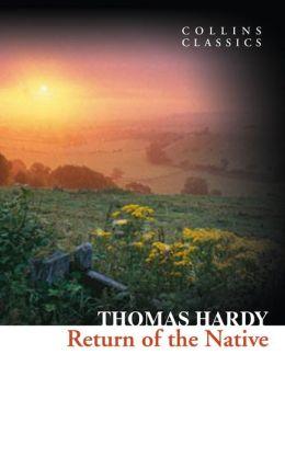 Return of the Native (Collins Classics)