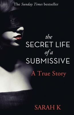 The Secret Life a Submissive