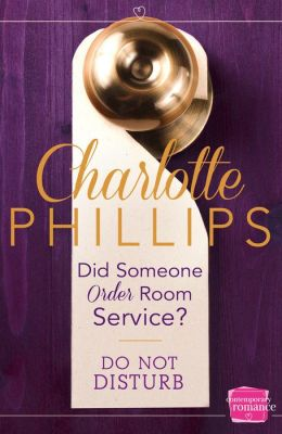 Did Someone Order Room Service? (Do Not Disturb, Book 2)