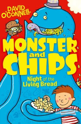 Monster and Chips (2): Night of the Living Bread (PagePerfect NOOK Book)