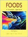 Foods : A Scientific Approach