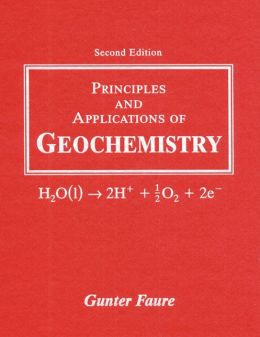 Principles and Applications of Geochemistry
