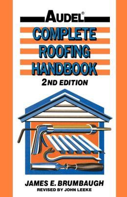 Complete Roofing Handbook