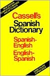 Cassell's Spanish-English,English-Spanish Dictionary
