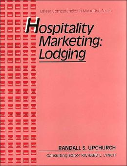 Hospitality: Lodging, Career Competencies in Marketing Series, Text/Workbook