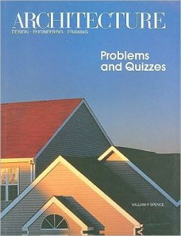Architecture Design . Engineering . Drawing : Problems and Quizzes