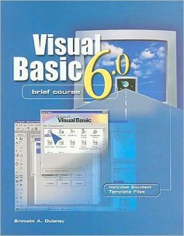 Visual Basic 6 Brief Course