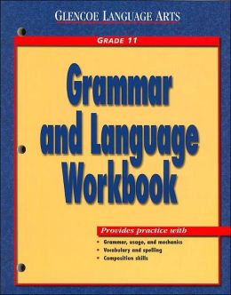 Glencoe Language Arts Grammar and Language Workbook Grade 8 Mcgraw-Hill