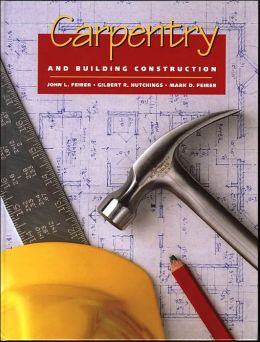Carpentry and Building Construction, 5th Edition