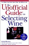 Unofficial Guide to Selecting Wine