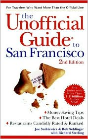 The Unofficial Guide to San Francisco