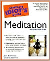 The Complete Idiot's Guide to Meditation