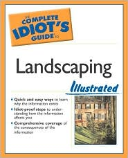 The Complete Idiot's Guide to Landscaping