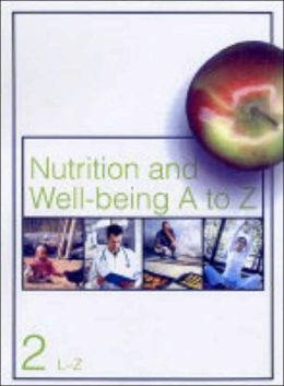 Nutrition and Well-Being A-Z