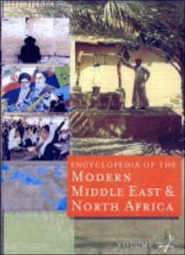 Encyclopedia of Modern Middle East & North Africa
