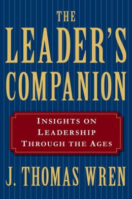 The Leader's Companion: Insights on Leadership Through the Ages