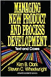 Managing New Product And Process Development: Text And Cases
