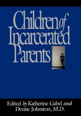 Children Of Incarcerated Parents