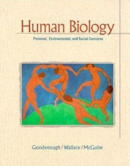 Human Biology: Social,Environmental,and Personal Concerns