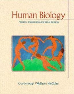 Human Biology: Social,Environmental,and Personal Concerns