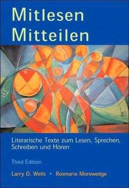 Mitlesen Mitteilen: Literarische Texte zum Lesen, Sprechen, Schreiben und Horen (with Audio CD)