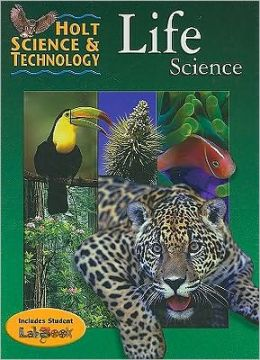Holt Science & Technology: ?PUPIL'S EDITION? Life Science 2001