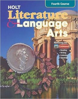 Holt Literature and Language Arts California: Student Edition Grade 10 2003