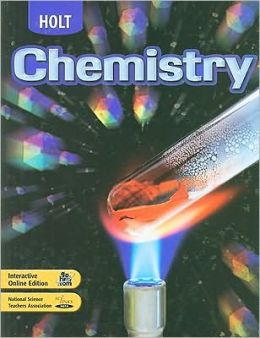Holt Chemistry: ?STUDENT EDITION? 2004