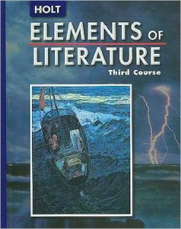 Elements of Literature: SE ELEMENTS OF LITERATURE 2005 G 9 Third Course 2005