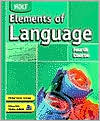 Holt Elements of Language: Student Edition Grade 10 2004