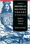 History of Political Theory: An Introduction to Modern Political Theory, Volume 2