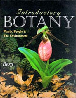 Introductory Botany: Plants,People,and the Environment
