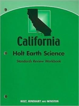 Holt Earth Science California: Standards Review Workbook