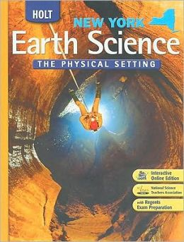 Holt Earth Science New York: Student Edition Grades 9-12 2008