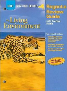 Holt Biology New York: Regents Review Guide With Practice Exams Grades 9-12 The Living Environment