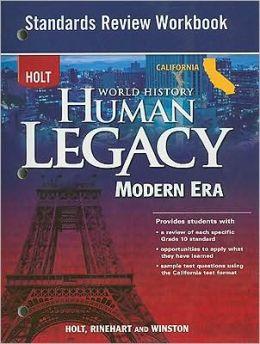 Holt World History: Human Legacy California: Standards Review Workbook Modern Era