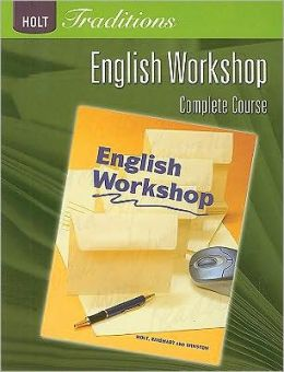 Holt Traditions: English Workshop Workbook Grade 12 English Workshop