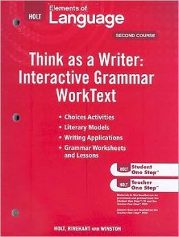 Holt Elements of Language: Think As A Writer Interactive Writing Worktext Grade 8