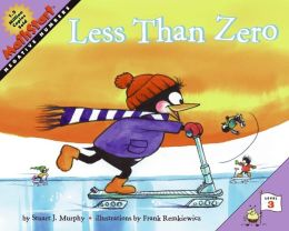 Less Than Zero: Negative Numbers (MathStart 3 Series)